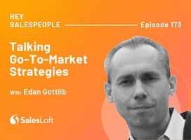 Talking Go-To-Market Strategies with Edan Gottlib