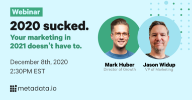 Webinar: 2020 Sucked. Your Marketing in 2021 Doesn't Have To.