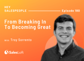 From Breaking In to Becoming Great with Troy Sorrento