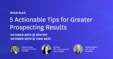 5 Actionable Tips for Greater Prospecting Results