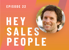 The Three Steps to Drive Growth {Hey Salespeople Podcast}