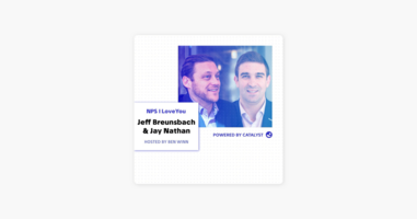 NPS I Love You: A Customer Success Podcast by Catalyst: E28- What Do Mark Twain & Elon Musk Have In Common? (With Jeff Breunsbach & Jay Nathan, Director of CX and CCO, respectively, at Higher Logic) on Apple Podcasts