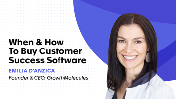 When & How to Buy Customer Success Software