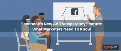 Facebook's New Ad Transparency Feature: What Marketers Need To Know