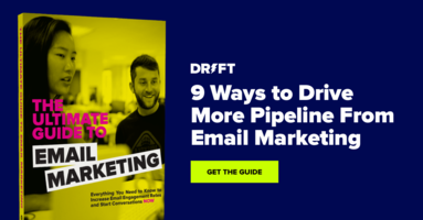 The Ultimate Guide to Email Marketing|Drift