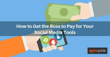 How to Get the Boss to Pay for Your Social Media Tools