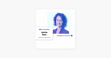 NPS I Love You: A Customer Success Podcast by Catalyst: E31- A Bath Time Epiphany (With Jaimie Buss, Senior Vice President of Sales at Zendesk) on Apple Podcasts