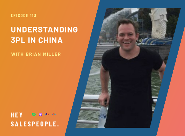 Understanding the Current State of 3PL in China with Brian Miller