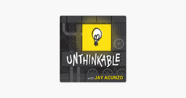 """Unthinkable with Jay Acunzo: What Makes GUSTO Exceptional? [""""Exceptions"""" Ep.1]"""