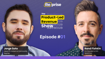 """The Product-Led Revenue Show, EP 01 