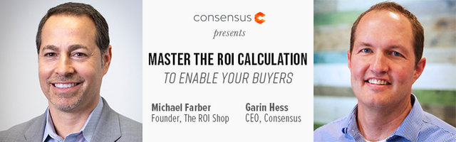 Webinar: Master the ROI Calculation to Enable Your Buyers