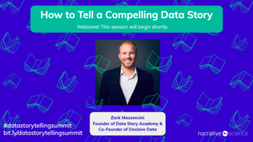 How To Tell A Compelling Data Story ft Zack Mazzoncini   Data Storytelling Virtual Summit