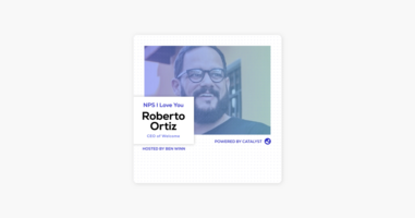 NPS I Love You: A Customer Success Podcast by Catalyst: E42- Pivot! Pivot! Pivot! (With Roberto Ortiz, Co-Founder and CEO of Welcome) on Apple Podcasts