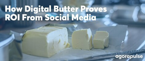 300% More Sales in Under a Year: How Digital Butter Proves ROI From Social Media