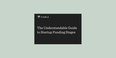 The Understandable Guide to Startup Funding Stages