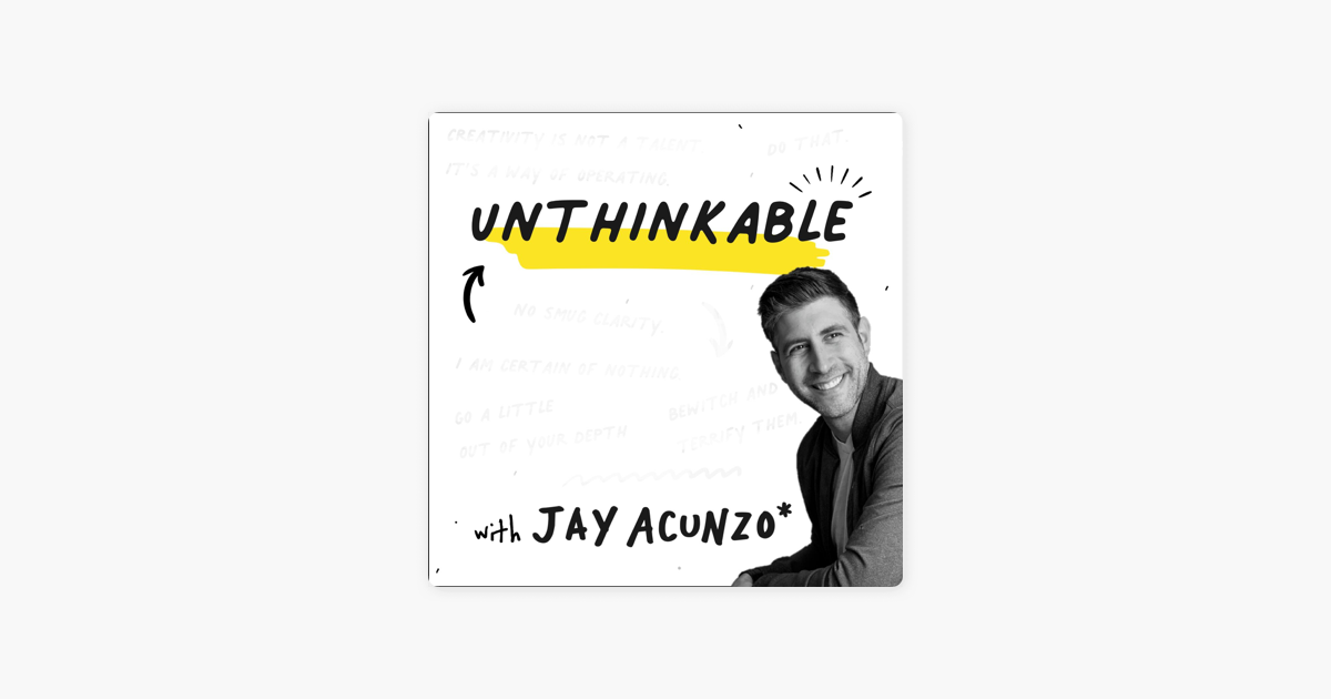 Unthinkable with Jay Acunzo: The Man Bun [Revisited]