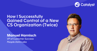 How I Successfully Gained Control of a New CS Organization (Twice)
