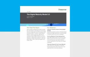 Forrester: The Digital Maturity Model 5.0