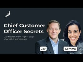 Growing in Customer Success with Jay Nathan, CCO of Higher Logic