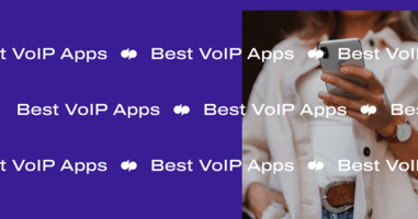 BEST VoIP App for Businesses in 2021: Choose Yours TODAY