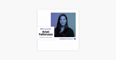 NPS I Love You: A Customer Success Podcast by Catalyst: E18- Real Housewives of Customer Success (With Vice President of Customer Success at IntelliShift, Kristi Faltorusso) on Apple Podcasts