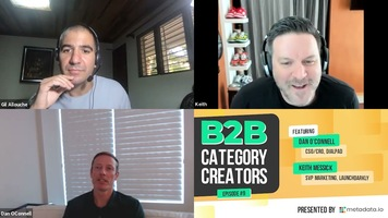 B2B Category Creators Episode 9: Dan O'Connell and Keith Messick