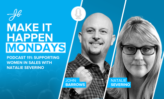 Podcast 111: Supporting Women In Sales with Natalie Severino - JB Sales