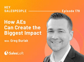 How AEs Can Create the Biggest Impact with Greg Burlak
