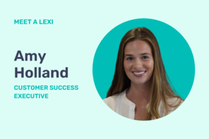 Meet a Lexi: Amy Holland, Customer Success Executive
