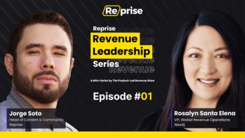 The Reprise Revenue Leadership Series Ep 01 | Rosalyn Santa Elena, Vice President, Global Revenue Operations at Neo4j – Reprise