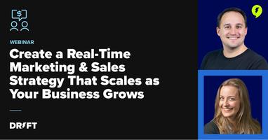 Webinar: Create a Real-Time Marketing & Sales Strategy