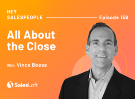 All About the Close with Vince Beese