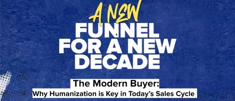The Modern Buyer, Why Humanization is Key in Today's Sales Cycle