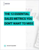 12 Essential Sales Metrics for B2B Companies