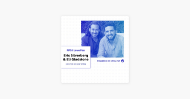 NPS I Love You: A Customer Success Podcast by Catalyst: E32- A Tiger In The Bushes (With Eric Silverberg and Eli Gladstone, Founders of Speaker Labs) on Apple Podcasts