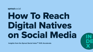 How to Reach Digital Natives on Social Media