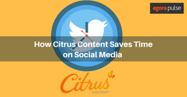 How Citrus Content Saves Time on Social Media Management