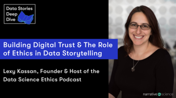 Building Digital Trust & The Role of Ethics in Data Storytelling   Data Stories Deep Dive Ep. 6