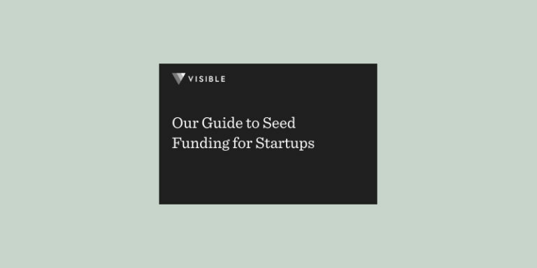 Seed Funding for Startups: A 101 Guide