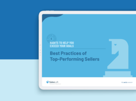 Best Practices of Top-Performing Sellers: Habits to Help You Exceed Your Goals