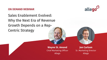 Sales Enablement Evolved: Why the Next Era of Revenue Growth Depends on a Rep-Centric Strategy