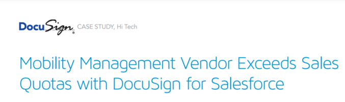 Mobility Management Vendor Exceeds Sales Quotas with DocuSign for Salesforce